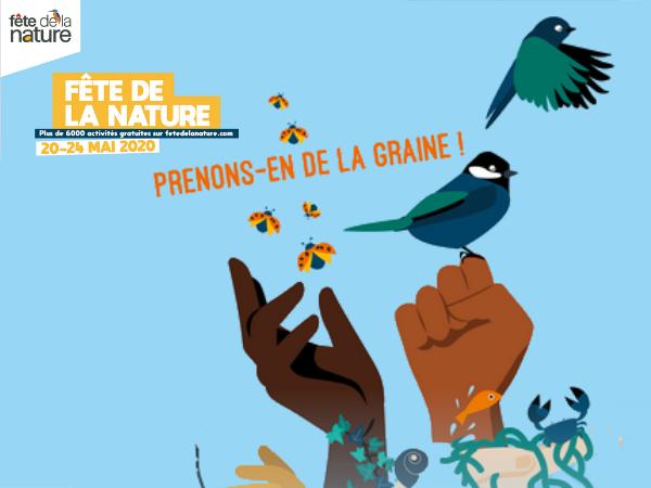 Fête de la Nature – 20 au 24 mai 2020 – REPORTÉ 2021